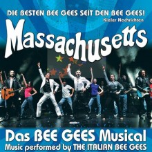 MASSACHUSETTS - Das BEE GEES Musical - Music Performed by THE ITALIAN BEE GEES